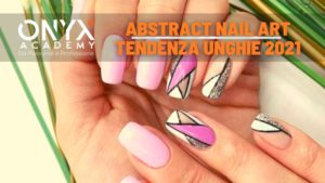 2021-unghie-tendenza-art-nail-abstract