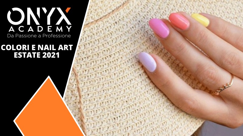 2021-estate-art-nail-colori