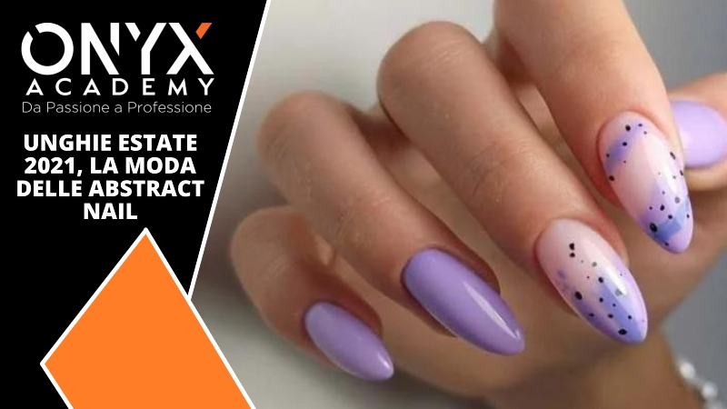 nail-abtrsact-moda-2021-estate-unghie