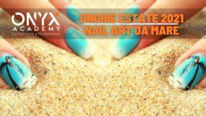 mare-art-nail-2021-estate-unghie
